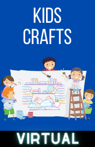 Virtual Kids Crafts - Mondays at 4PM